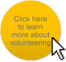 Click here to learn more about volunteering